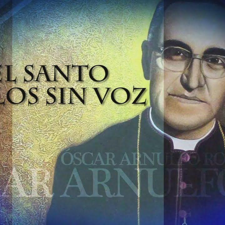 Hoy se festeja segundo aniversario de canonización de San Oscar Romero
