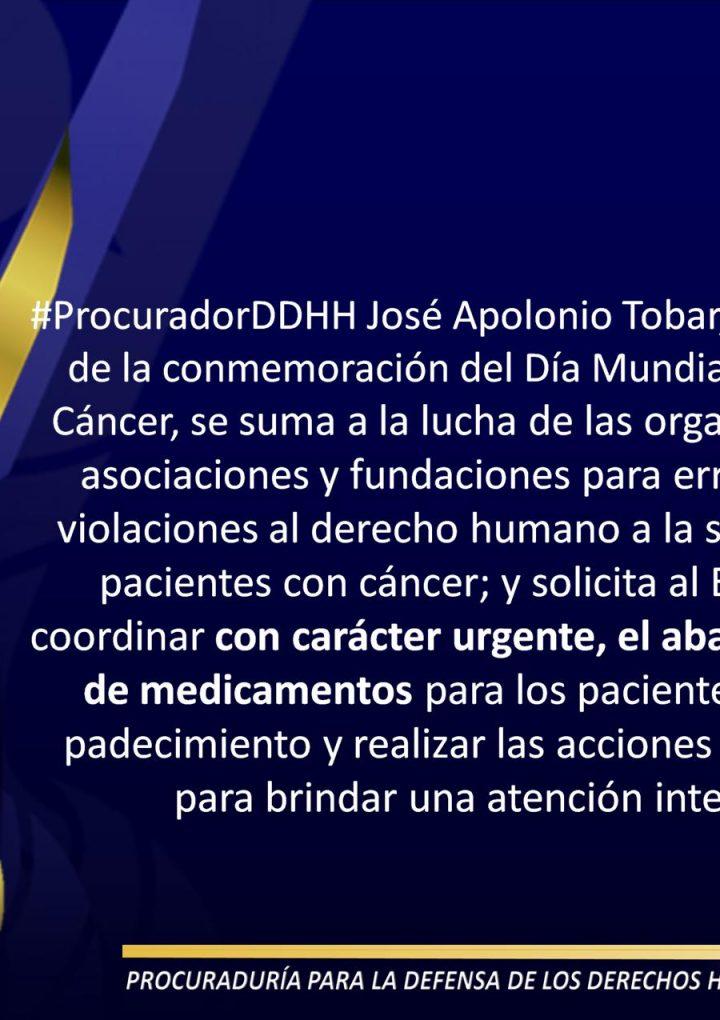 PDDH pide al Ejecutivo coordinar de carácter urgente el abastecimiento de medicamentos para pacientes con Cáncer